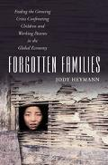 Forgotten Families Ending the Growing Crisis Confronting Children And Working Parents in the...
