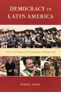 Democracy In Latin America Political Change In Comparative Persprctive