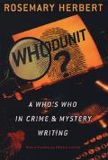 Whodunit? A Who's Who in Crime & Mystery Writing