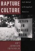 Rapture Culture Left Behind in Evangelical America