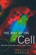 Way of the Cell Molecules, Organisms and the Order of Life