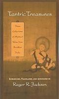 Tantric Treasures Three Collections of Mystical Verse from Buddhist India