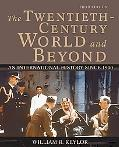 Twentieth-century World And Beyond An International History Since 1900