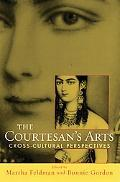 Courtesan's Arts Cross-cultural Perspectives