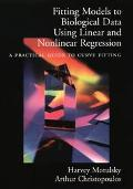 Fitting Models to Biological Data Using Linear and Nonlinear Regression A Practical Guide to...
