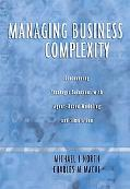 Managing Business Complexity Discovering Strategic Solutions With Agent-based Modeling And S...