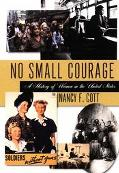 No Small Courage A History of Women in the United States