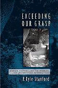 Exceeding Our Grasp Science, History, And the Problem of Unconceived Alternatives
