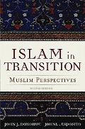 Islam in Transition Muslim Perspectives