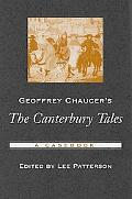 Geoffrey Chaucer's The Canterbury Tales A Casebook