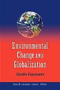 Double Exposure: Global Environmental Change in an Era of Globalization
