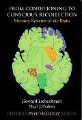 From Conditioning to Conscious Recollection Memory Systems of the Brain