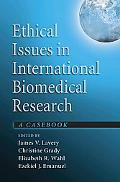 Ethical Issues in International Biomedical Research A Casebook