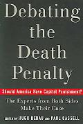 Debating The Death Penalty Should America Have Capital Punishment? The Experts On Both Sides...
