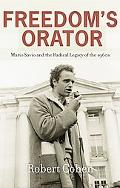 Freedom's Orator: Mario Savio and the Radical Legacy of the 1960s