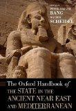 Oxford Handbook of the State in the Ancient Near East and Mediterranean