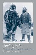 Ending in Ice The Revolutionary Idea and Tragic Expedition of Alfred Wegener