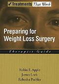 Preparing for Weight Loss Surgery Therapist Guide
