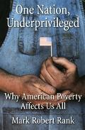 One Nation, Underprivileged Why American Poverty Affects Us All