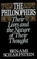 Philosophers: Their Lives and the Nature of Their Thought - Ben-Ami Scharfstein - Hardcover