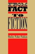 From Fact to Fiction Journalism and Imaginative Writing in America