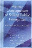 Welfare Consequences of Selling Public Enterprises An Empirical Analysis