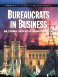 Bureaucrats in Business The Economics and Politics of Government Ownership