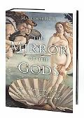 Mirror Of The Gods How The Renaissance Artists Rediscovered The Pagan Gods