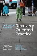 Practical Guide to Recovery-oriented Mental Health Care