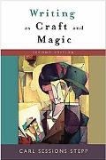 Writing as Craft and Magic