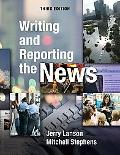 Writing & Reporting the News