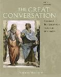 Great Conversation A Historical Introduction to Philosophy Pre-socratics Through Descartes
