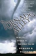 Tornado Alley Monster Storms of the Great Plains
