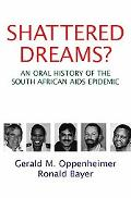 Shattered Dreams Encountering AIDS in the New South Africa