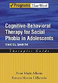 Cognitive Behavorial Therapy for Social Phobia in Adolescents Stand Up Speak Out Therapist G...