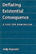 Deflating Existential Consequence A Case for Nominalism