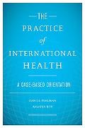 The Practice of International Health