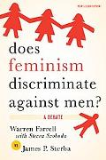 Does Feminism Discriminate against Men?: A Debate