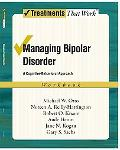 Managing Bipolar Disorder: A Cognitive Behavior Treatment Program Workbook