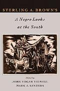 Sterling Brown's a Negro Looks at the South Negro Looks at the South