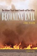 Becoming Evil How Ordinary People