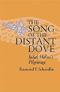 Song of the Distant Dove Judah Halevi's Pilgrimage