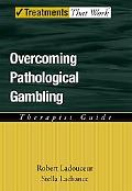 Overcoming Pathological Gambling Therapist Guide