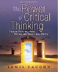 Power of Critical Thinking Effective Reasoning About Ordinar