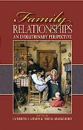 Family Relationships An Evolutionary Perspective