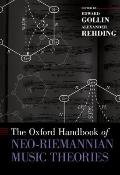 Oxford Handbook of Neo-Riemannian Music Theories