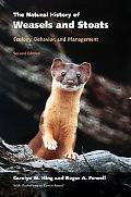 Natural History of Weasels And Stoats Ecology, Behavior, And Management