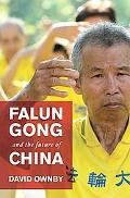 Falun Gong and the Future of China