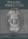 Policing Perspectives An Anthology