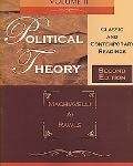 Political Theory Classic and Contemporary Readings, Machiavelli to Rawls